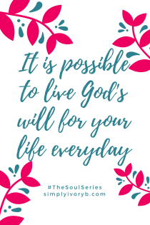 it-is-possible-to-live-gods-will-for-you-life-everyday